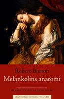 Melankolins anatomi - Robert Burton