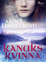 Kanuks kvinna - Aksel Lindström