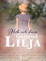 Hök och duva - Gertrud Lilja