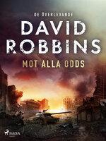 Mot alla odds - David Robbins