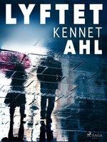 Lyftet - Kennet Ahl