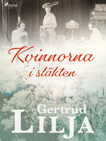 Kvinnorna i släkten - Gertrud Lilja
