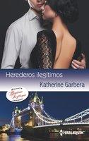 Antiguos secretos - Un amor de escándalo - El mejor premio - Katherine Garbera