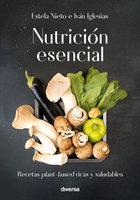 Nutrición esencial - Iván Iglesias, Estela Nieto