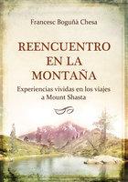 Reencuentro en la Montaña - Francesc Boguñà Chesa