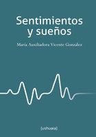 Sentimientos y sueños - María Auxiliadora Vicente González