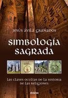 Simbología sagrada - Jesús Ávila Granados