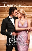 Una esposa perfecta - Julia James