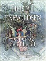 Jesper og den lille Alf - Herta J. Enevoldsen