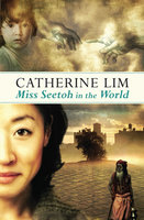 Miss Seetoh in the World - Catherine Lim