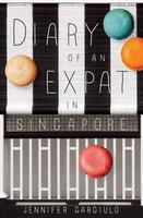 Diary of an Expat in Singapore - Jennifer Gargiulo