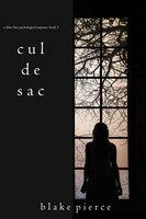 Cul de Sac - Blake Pierce
