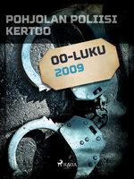 Pohjolan poliisi kertoo 2009 - Eri Tekijöitä