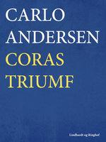 Coras triumf - Carlo Andersen