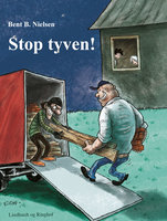Stop tyven! - Bent B. Nielsen