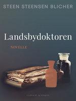 Landsbydoktoren - Steen Steensen Blicher