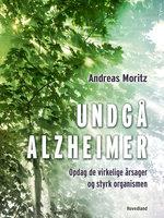 Undgå Alzheimer - Andreas Moritz