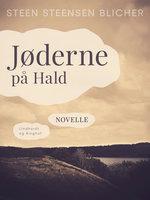 Jøderne på Hald - Steen Steensen Blicher