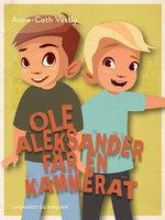 Ole Aleksander får en kammerat - Anne-Cath. Vestly