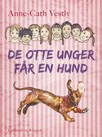 De otte unger får en hund - Anne-Cath. Vestly