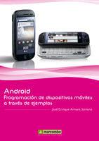Android: Programación de dispositivos móviles a través de ejemplos - José Enrique Amaro Soriano