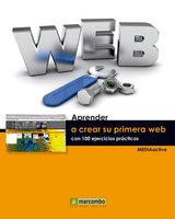 Aprender a crear su primera página web con 100 ejercicios prácticos - MEDIAactive