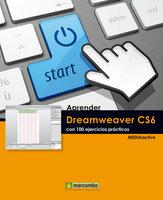 Aprender Dreamweaver CS6 con 100 ejercicios prácticos - MEDIAactive