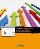 Aprender fórmulas y funciones con Excel 2010 con 100 ejercicios prácticos - MEDIAactive