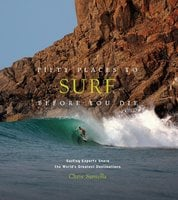 Fifty Places to Surf Before You Die - Chris Santella