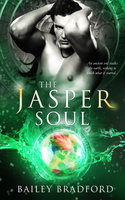 The Jasper Soul - Bailey Bradford