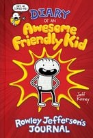Diary of an Awesome Friendly Kid: Rowley Jefferson's Journal - Jeff Kinney