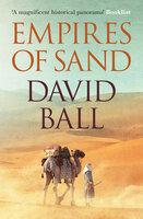 Empires of Sand - David W. Ball