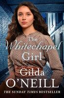 The Whitechapel Girl - Gilda O'Neill