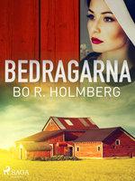 Bedragarna - Bo R. Holmberg