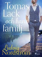 Tomas Lack och hans familj - Ludvig Nordström