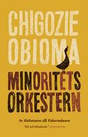 Minoritetsorkestern - Chigozie Obioma