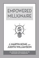 Empowered Millionaire - Judith Williamson, J. Martin Kohe