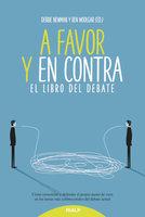A favor y en contra - Debbie Newman, Ben Woolgar, Jose María Garrido
