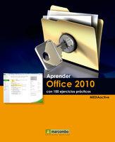 Aprender Office 2010 con 100 ejercicios prácticos - MEDIAactive