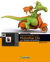 Aprender retoque fotográfico con Photoshop CS5.1 con 100 ejercicios prácticos - MEDIAactive