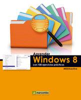 Aprender Windows 8 con 100 ejercicios prácticos - MEDIAactive