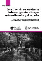 Construcción de problemas de investigación - María Luisa Eschenhagen, Carlos Maldonado, Germán Guerrero Pino, Gabriel Vélez Cuartas