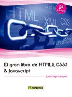 El gran libro de HTML5, CSS3 y Javascript - Diego Gauchat Juan