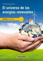 El universo de las energías renovables - Tomás Perales Benito