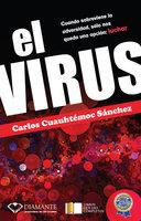 El Virus - Carlos Cuauhtémoc Sánchez