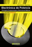 Electrónica de potencia - Robert Piqué López, Eduard Ballester Portillo
