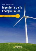 Ingeniería de la energía eólica - Miguel Villarubia López