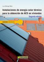Instalaciones de energía solar térmica para la obtención de ACS en viviendas - Luís Monge Malo