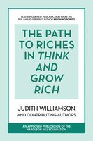 The Path to Riches in Think and Grow Rich - Judith Williamson