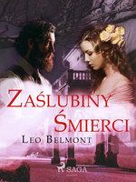 Zaślubiny śmierci - Leo Belmont